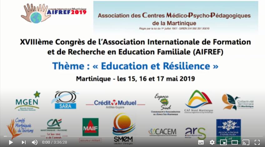 video Congrès AIFREF Education et Résilience - mai 2019